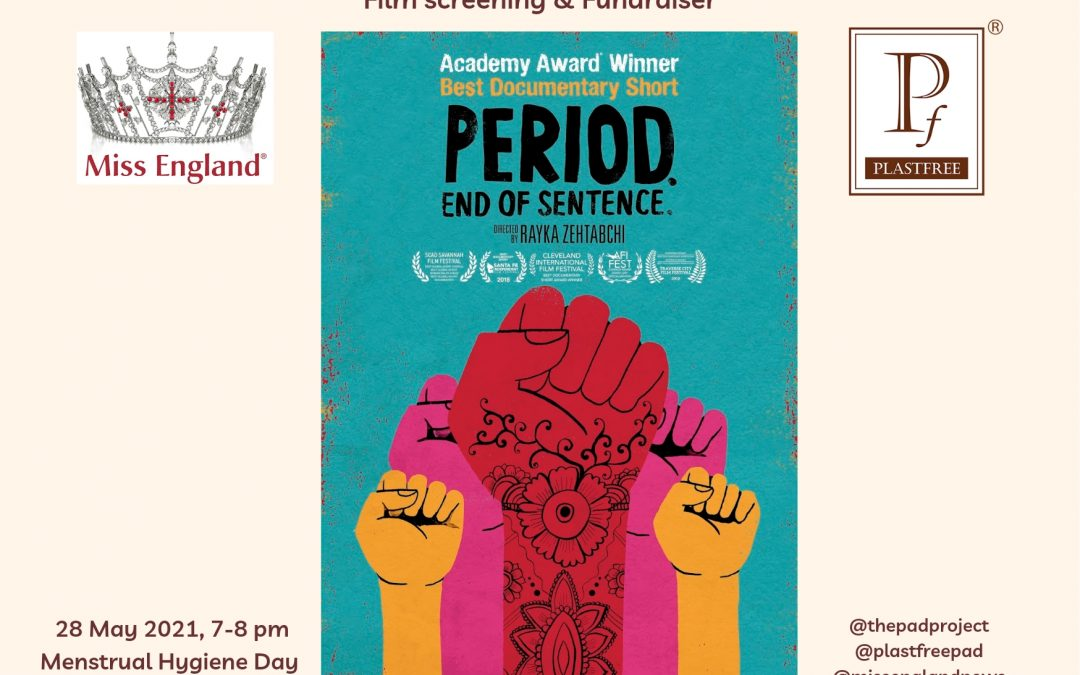 Academy award winning film screening to start conversations about periods with Plastfree & Miss England team!